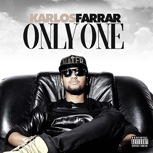 Only One by Karlos Farrar