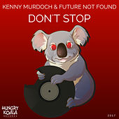 Don't Stop by Future Not Found Kenny Murdoch