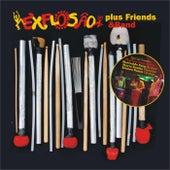 Bloco Explosão Plus Friends & Band by Bloco Explosão