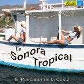 El Pescador de la Costa by Sonora Tropical