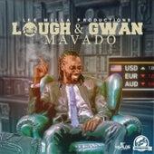 Laugh & Gwan by Mavado
