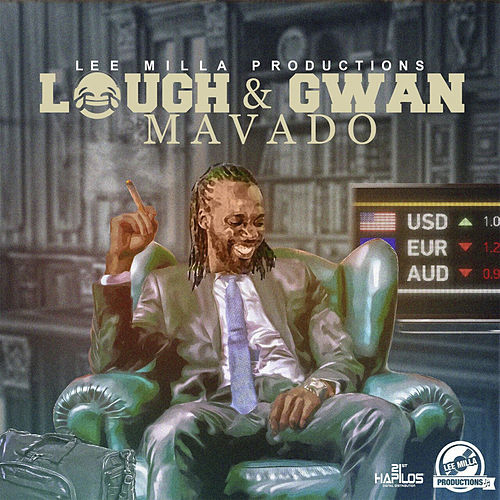 Laugh & Gwan by Mavado