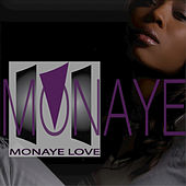 So True by Monaye Love