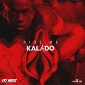 Ride Me by Kalado