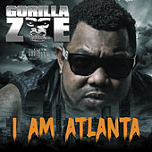 I Am Atlanta by Gorilla Zoe