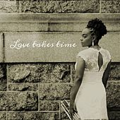 Love Takes Time by Charmaine Michelle