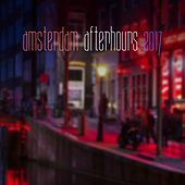 Amsterdam Afterhours 2017 by Various Artists