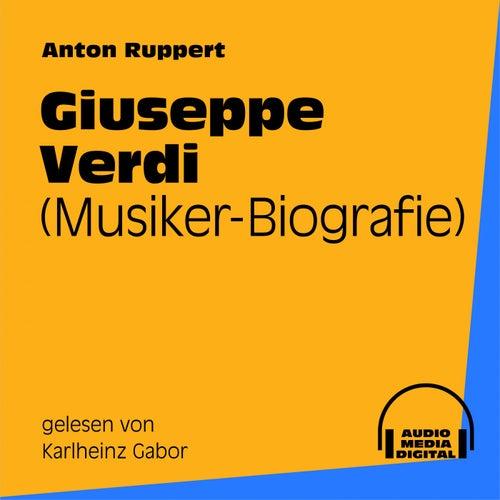 Giuseppe Verdi (Musiker-Biografie) by Giuseppe Verdi
