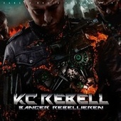 Banger Rebellieren (Deluxe Version) by KC Rebell