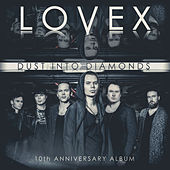 Dust Into Diamonds (10th Anniversary Album) by Lovex
