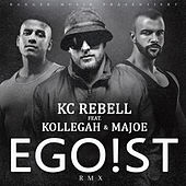 Egoist by KC Rebell