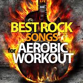 Best Rock Songs for Aerobic Workout by Various Artists
