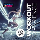 Workout Experience 150 BPM (20 Tracks Non-Stop Mixed Compilation for Fitness & Workout) by Various Artists