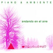 Andando en el Aire by Piano