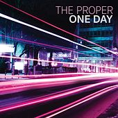 One Day by Proper