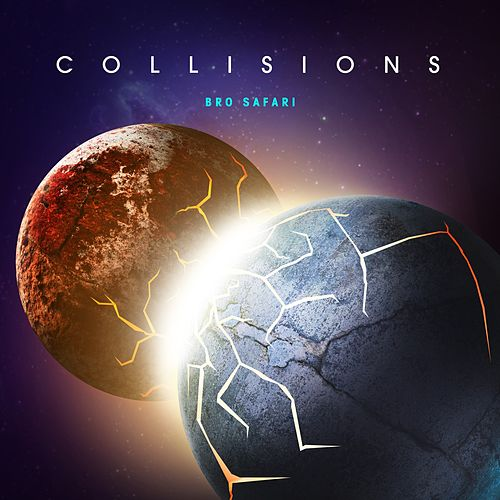 Collisions by Bro Safari