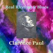 Real Rhythm and Blues by Clarence Paul