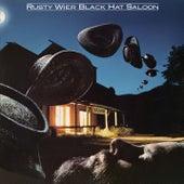 Black Hat Saloon by Rusty Wier