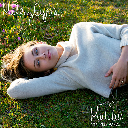 Malibu (The Him Remix) de Miley Cyrus
