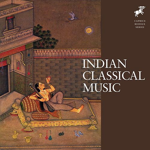 Indian Classical Music by Various Artists