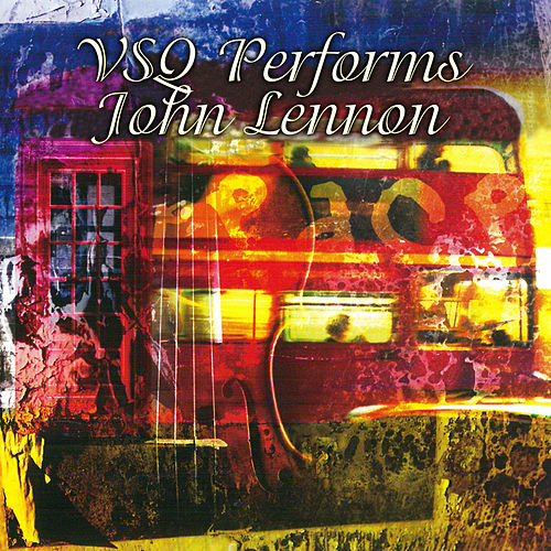 The String Quartet Tribute To John Lennon by Various Artists