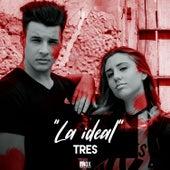 La Ideal by Los Tres