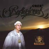 Reflexiones by Cres