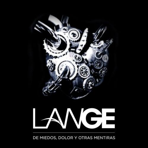 De Miedos, Dolor y Otras Mentiras by Lange