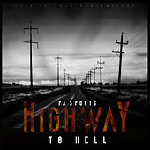 Highway to Hell by PA Sports
