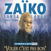 Voler c'est pas bon (Live marche de la liberté à Masina) by Zaiko Langa Langa
