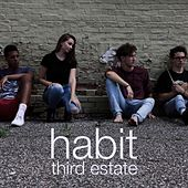 Habit by The Third Estate