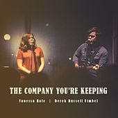The Company You're Keeping by Vanessa Hale