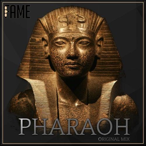 Pharaoh by Fame