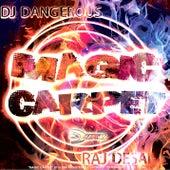 Magic Carpet by DJ Dangerous Raj Desai