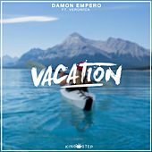Vacation (feat. Veronica) by Damon Empero