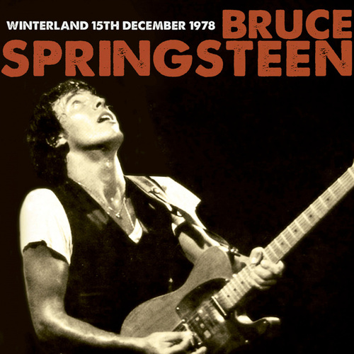 Live at the Winterland 15th December 1978 von Bruce Springsteen