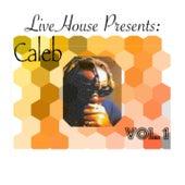 Caleb Vol 1 by Caleb