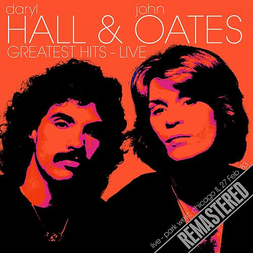 Greatest Hits - Live (Park West, Chicago IL 27 Feb '83) by Hall & Oates