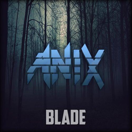 Blade de The Anix