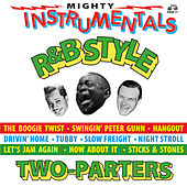 Mighty R&B Instrumentals Two-Parters von Various Artists