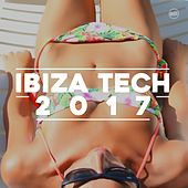 IBIZA Tech 2017 by Various Artists