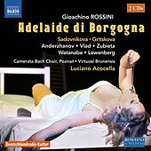 Rossini: Adelaide di Borgogna by Various Artists