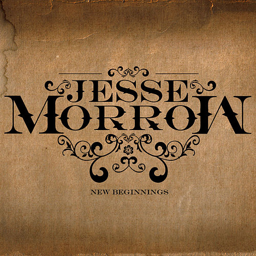 New Beginnings by Jesse Morrow