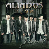Play & Download Solo Por Ti by Aliados De La Sierra | Napster