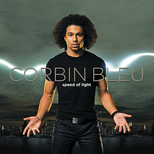 Play & Download Speed Of Light by Corbin Bleu | Napster