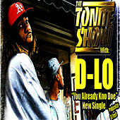 Play & Download U Already Kno Doe by D-LO | Napster
