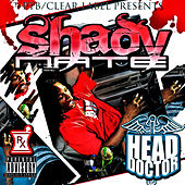 Play & Download Head Doctor - Sip Sumthin by Shady Nate | Napster
