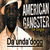 American Gangster by Coolio Da Unda Dogg