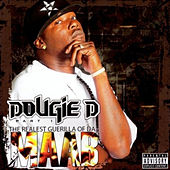 The Realest Guerilla of da Maab, Pt. 1 by Dougie D