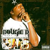The Realest Guerilla of da Maab, Pt. 2 by Dougie D